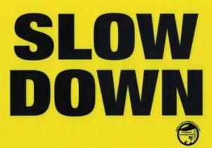 Slow Down Blue Bins